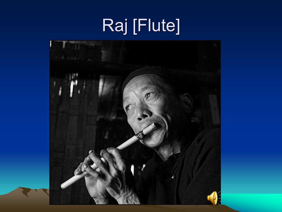Raj [Flute]